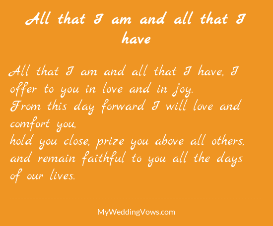 Traditional Wedding Vows Example Ideas all-that-i-am-and-all-that-i-have