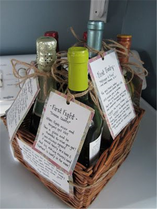 Bridal Shower- Give a basket containing several bottles of wine