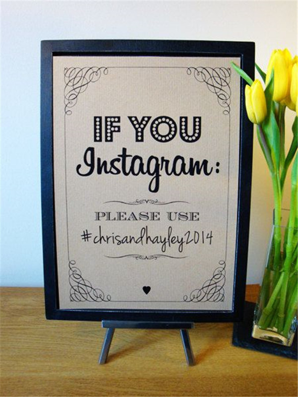 Inform your guests of a preferred hashtag for your wedding